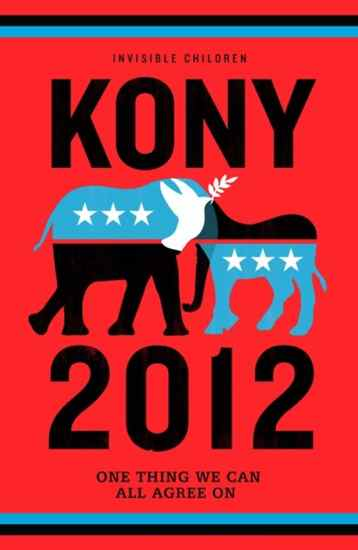 Stop Kony 2012 poster Is Kony 2012 tony, or phony?